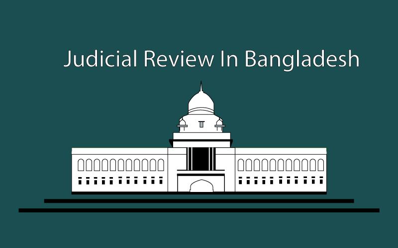 Judicial Review in Bangladesh