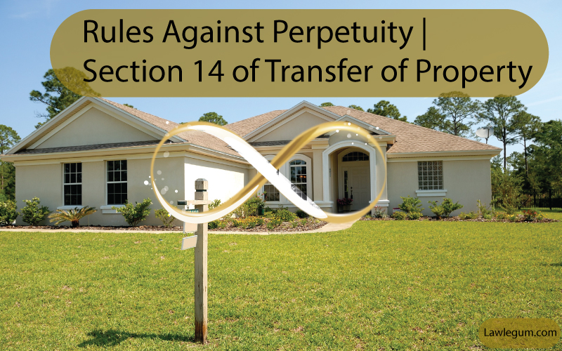 Rules against perpetuity Section 14 of tpa