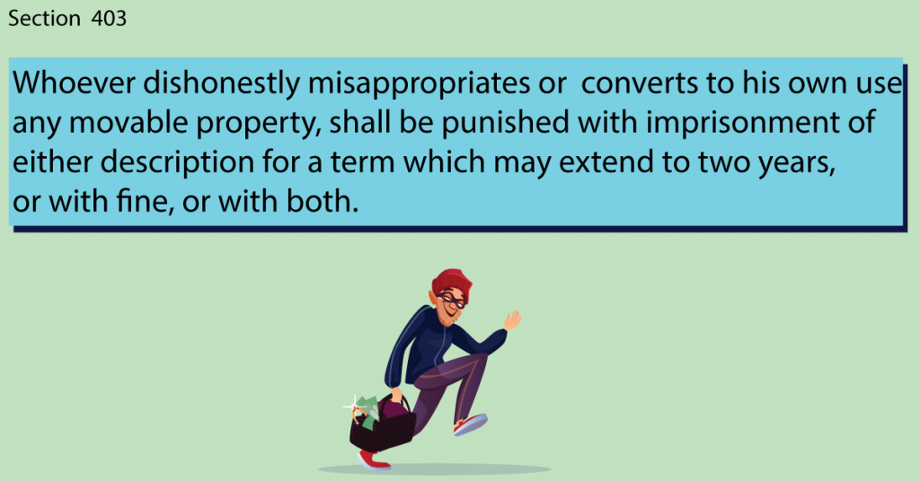 Section 403 of IPC criminal misappropriation of property